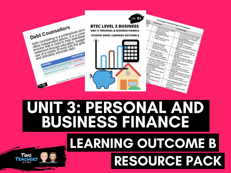 BTEC Business Unit 3: Personal and Business Finance Outcome B | PowerPoint & Student Workbook