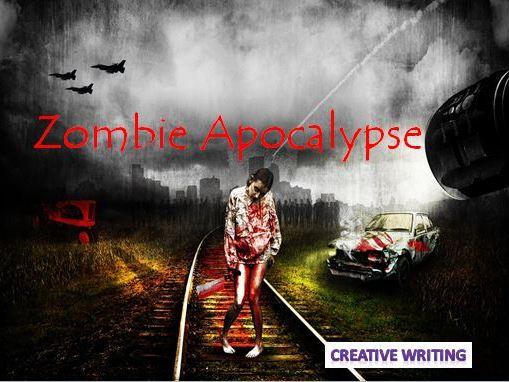 Zombie Apocalyse - Creative Writing