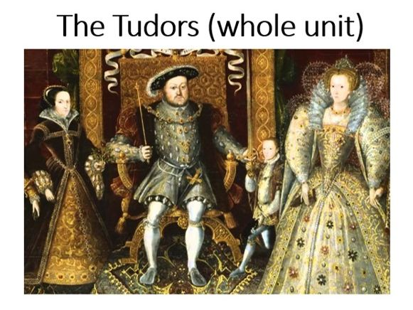 The Tudors (whole unit)