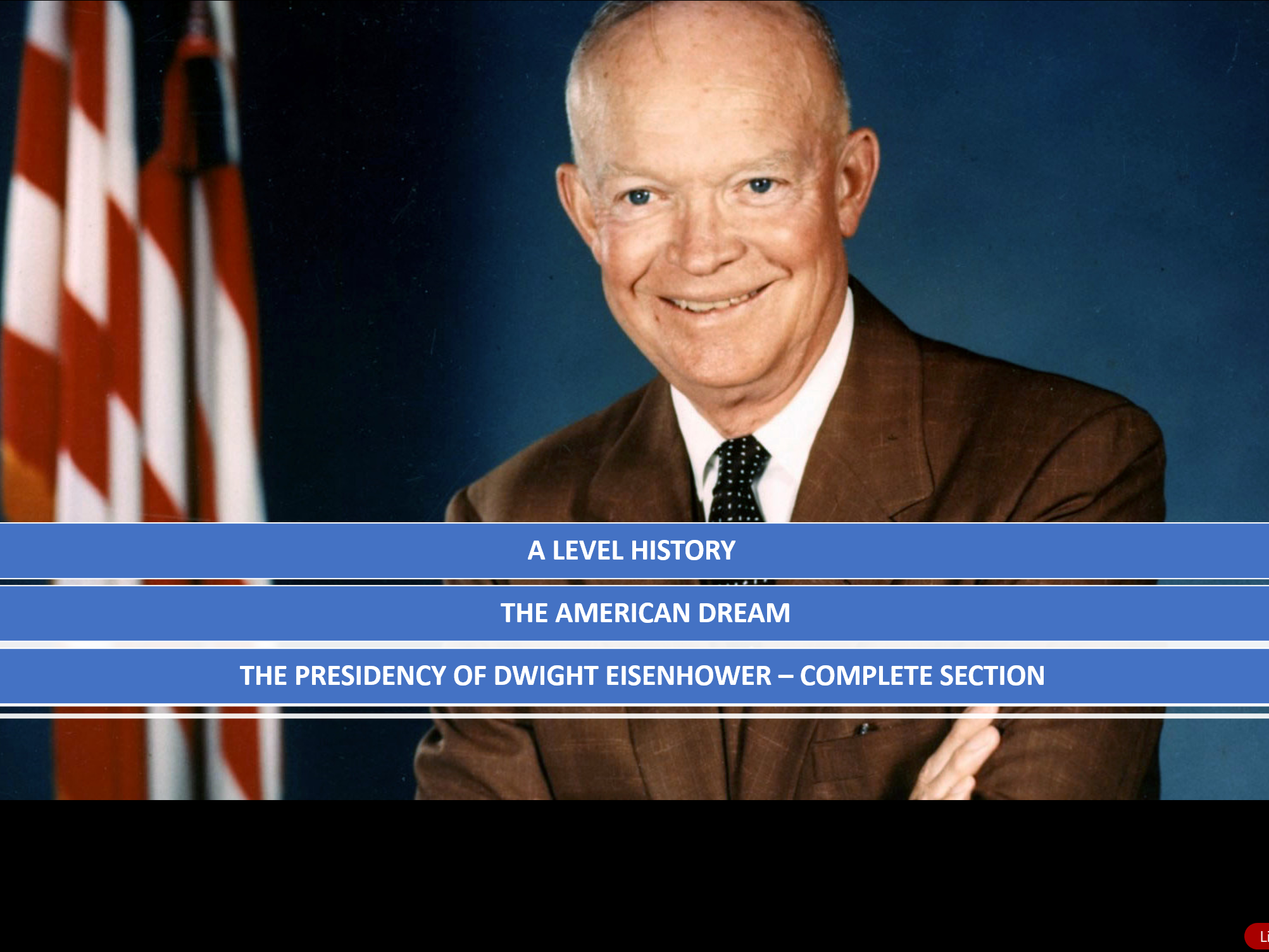 A LEVEL - THE PRESIDENCY OF DWIGHT EISENHOWER.