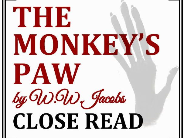 """The Monkey's Paw"" by W.W. Jacobs Close Reading Worksheet (ACT Prep)"