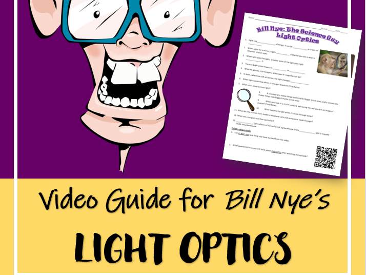 Bill Nye the Science Guy: LIGHT OPTICS (Video Guide)