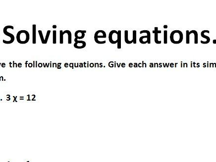 Equations to solve  with Answer Key. Year 7