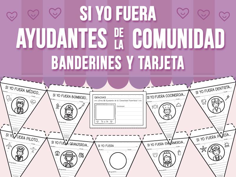 Si Yo Fuera - Ayudantes de la Comunidad - Banderines y Tarjeta - SPANISH VERSION