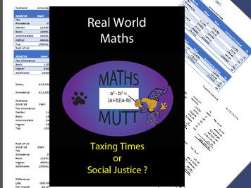 Real world Maths : Taxing Times or Social Justice ?