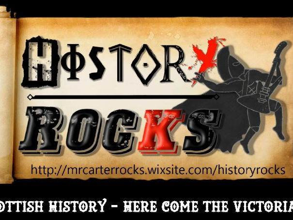 Scottish History - Here Come The Victorians (Song)