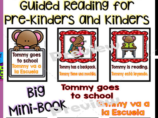 Guided Reading - Tommy Goes to School/Tommy Va a la Escuela - Bilingual