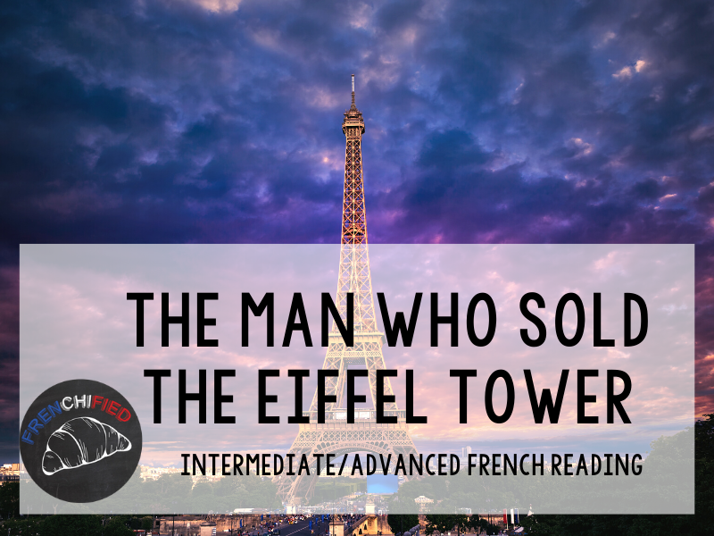 The Man who Sold the Eiffel Tower - French reading activity