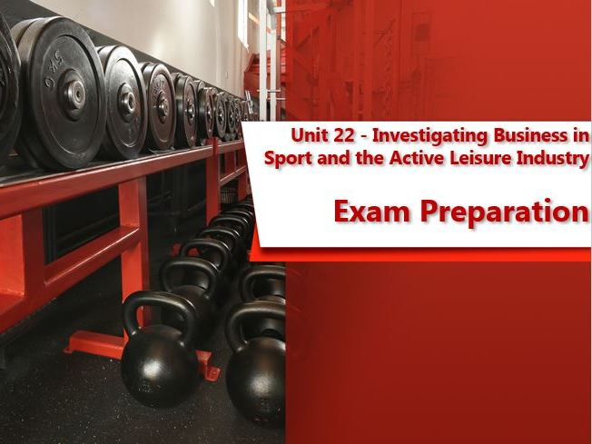 BTEC Sport - Unit 22 - Exam Preparation