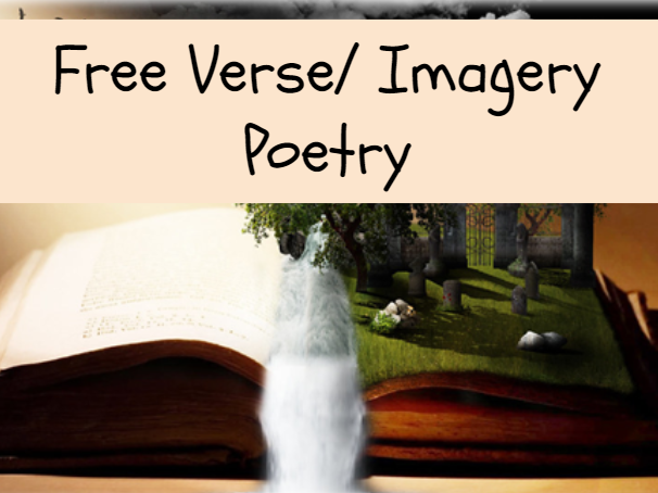 Free Verse/ Imagery Poetry complete teaching sequence