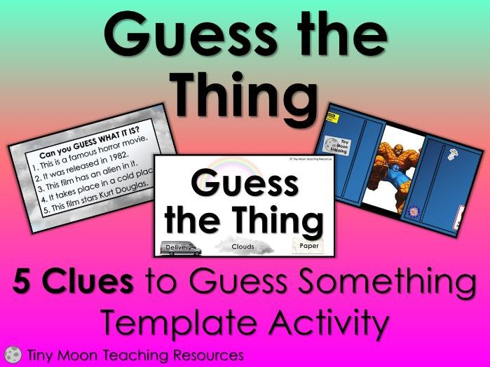 Guess the Thing! 5 Clues to Guess Something Template Activity