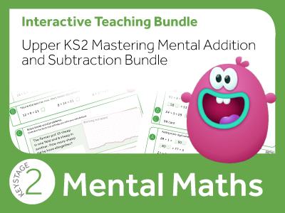 Upper KS2 Mastering Mental Addition and Subtraction Bundle