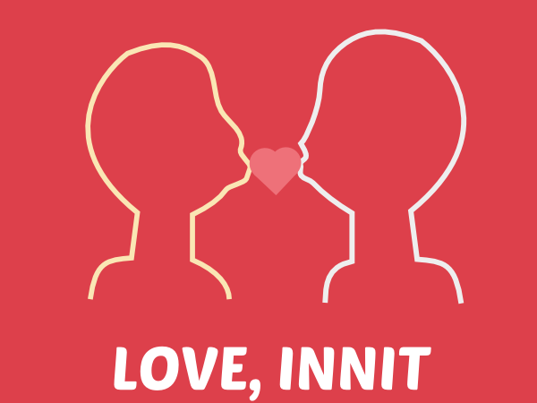 Love, Innit - relationship resources
