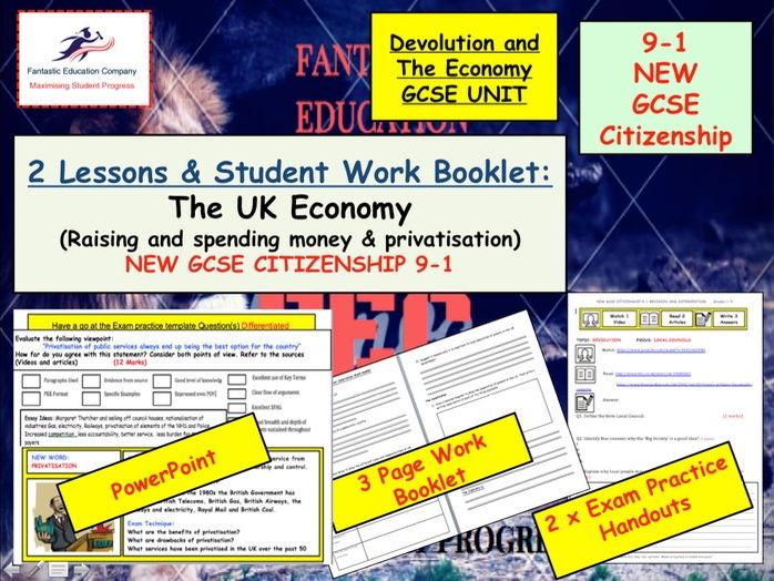 NEW GCSE Citizenship (9-1) UK ECONOMY - Raising and spending money and privatisation