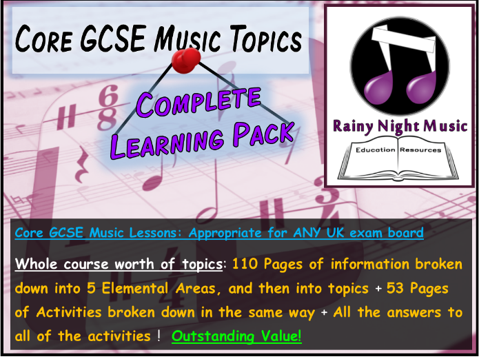 GCSE Music Core Material Whole Course Teaching and Learning Pack