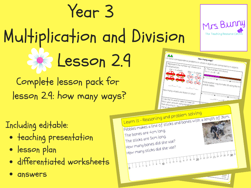 9. Multiplication and Division (2): how many ways? lesson pack (Y3)