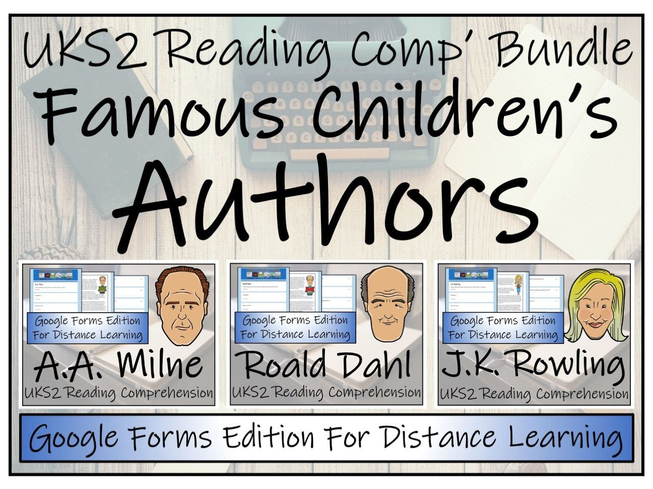 UKS2 Famous English Authors Reading Comprehension & Distance Learning Bundle