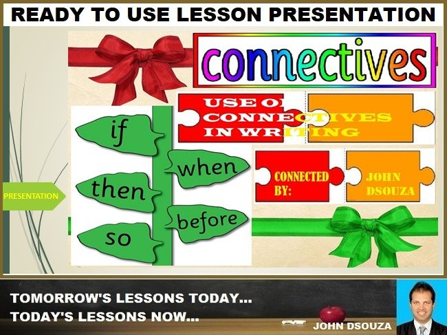CONNECTIVES: READY TO USE LESSON PRESENTATION