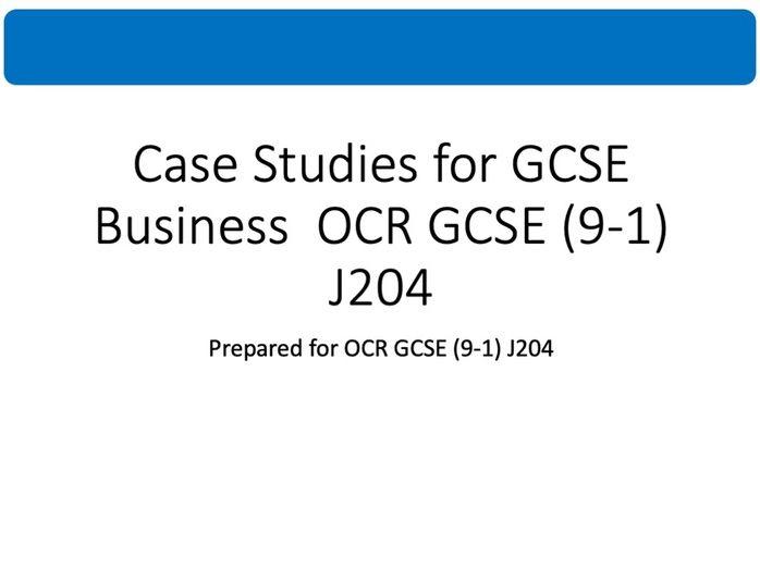 Case Studies for GCSE Business  OCR GCSE (9-1) J204