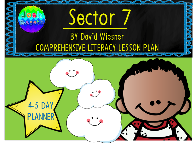 Sector 7 by David Wiesner Wordless Book 4-5 Day Lesson Plan