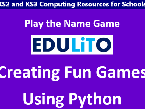 Creating Fun Games Using Python - Play the Name Game