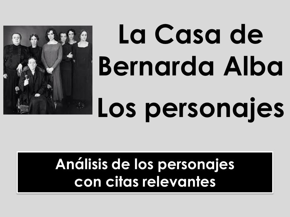 A-Level Spanish La Casa de Bernarda Alba - Análisis de los personajes
