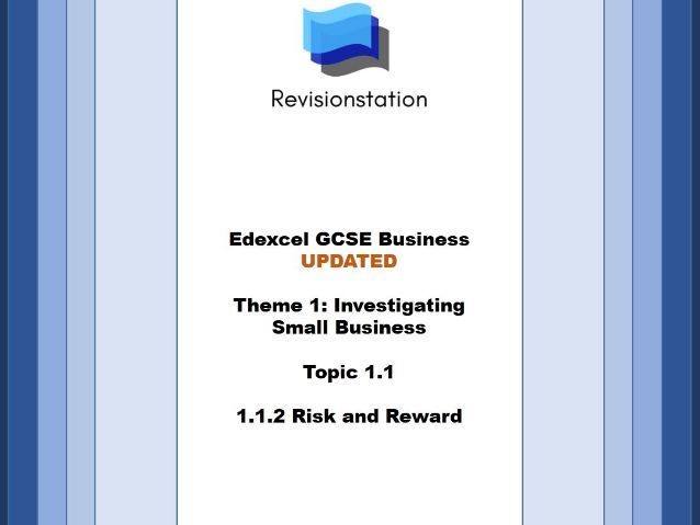 Edexcel GCSE Business - Theme 1 Investigating small business - 112 - Risk and Reward