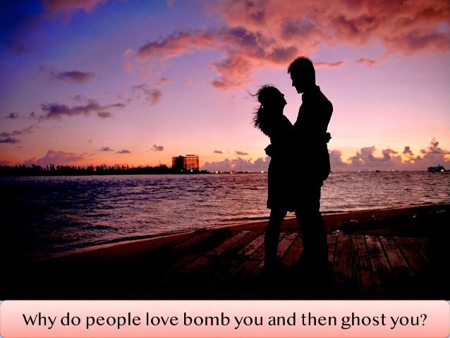 Psychological Explanation for Love Bombing followed by Ghosting