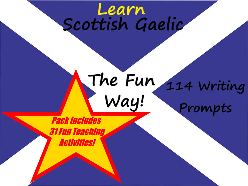 114 Scottish Gaelic Writing Worksheets For Writing Practice + 31 Fun Teaching Activities