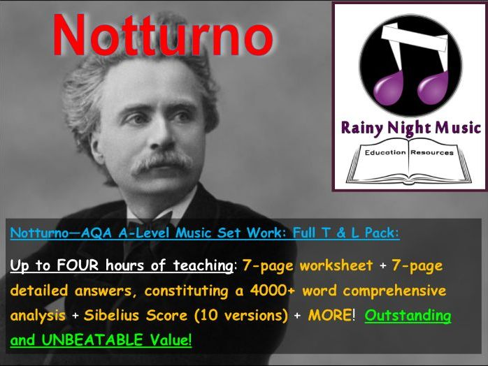 AQA A-LEVEL MUSIC - Sibelius Scores + Teaching & Learning Work Pack for GRIEG - NOTTURNO