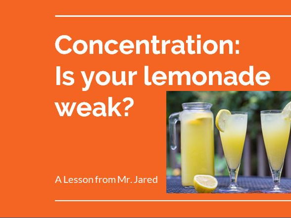Concentration:  Is your lemonade weak?