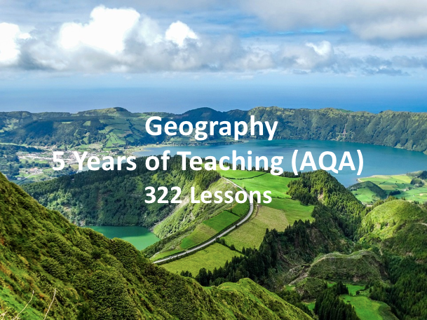 Geography - 5 Years of Teaching (AQA)