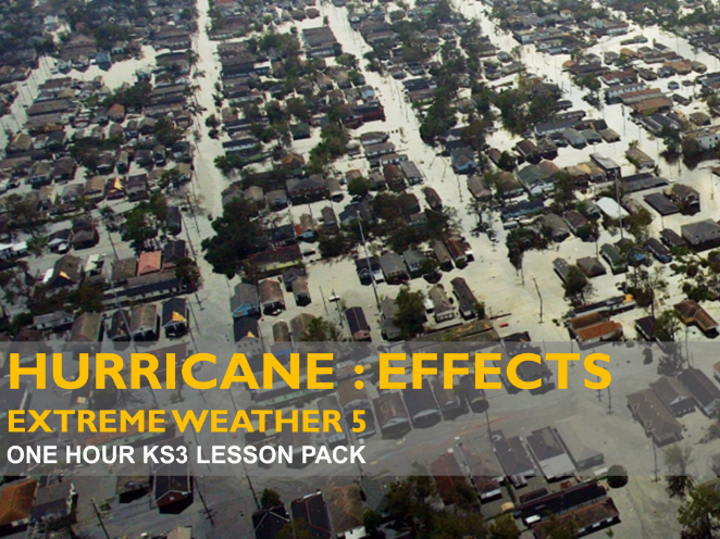 Extreme Weather 5: Hurricanes : Effects - Hurricane Katrina (KS3)