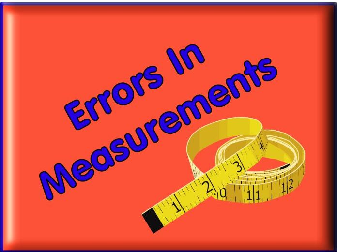 Errors in Measurements - A Worksheet For Grade 6+ with Answers