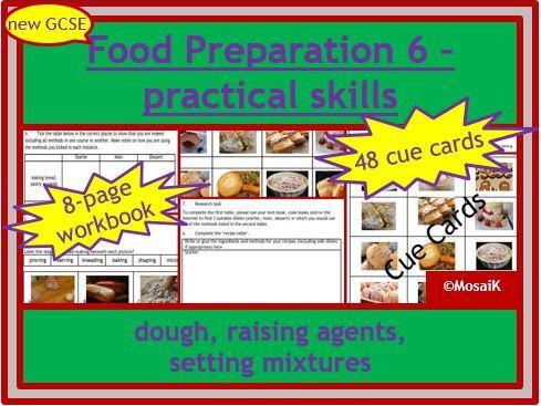 Food Preparation AQA / EDEXCEL: 8-page wkbk +cue cards, dough, raising agents, setting mixtures