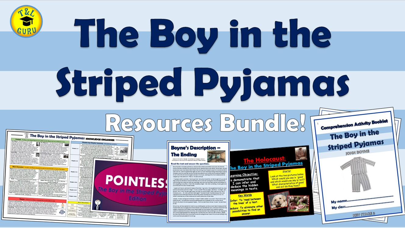 The Boy in the Striped Pyjamas Resources Bundle!