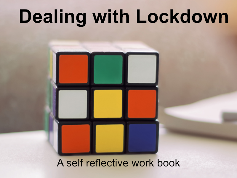 Dealing with Lockdown
