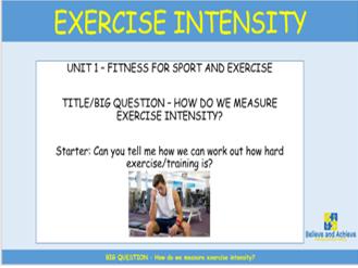 Exercise Intensity: BTEC Sport level 2 Unit 1 (2018)