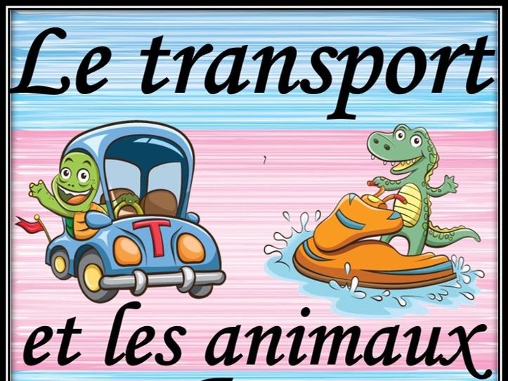 Transport and animals in French.  Matching game.