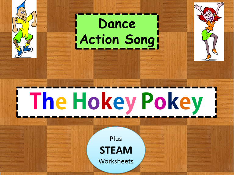 "Dance / Action Song ""The Hokey Pokey"" plus STEAM Worksheets"