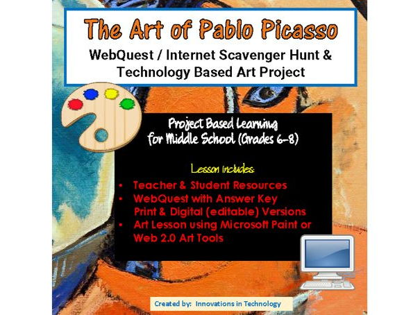 The Art of Pablo Picasso - WebQuest / Internet Scavenger Hunt & Art Project