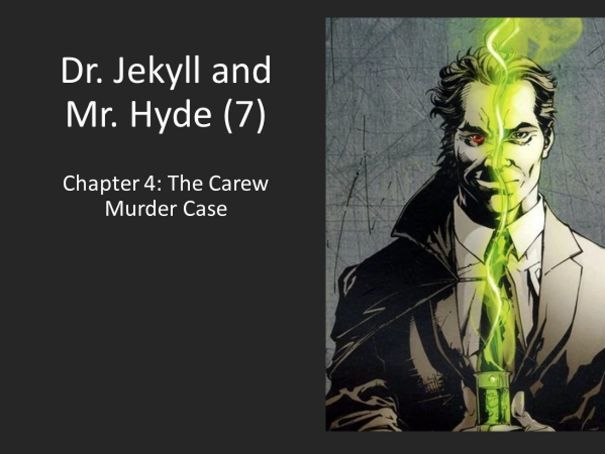 the carew murder case The work is also known as the strange case of dr jekyll and mr hyde, dr jekyll and mr hyde,  she states that she saw hyde murder carew with jekyll's cane and his feet having fainted after seeing what happened, she then wakes up and rushes to the police, thus initiating the murder case of sir danvers carew analysis of themes.