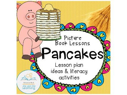 Pancakes Literature Lesson Plan and Language Arts Printables
