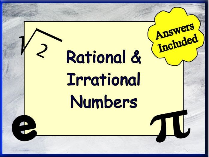 Rational & Irrational Numbers
