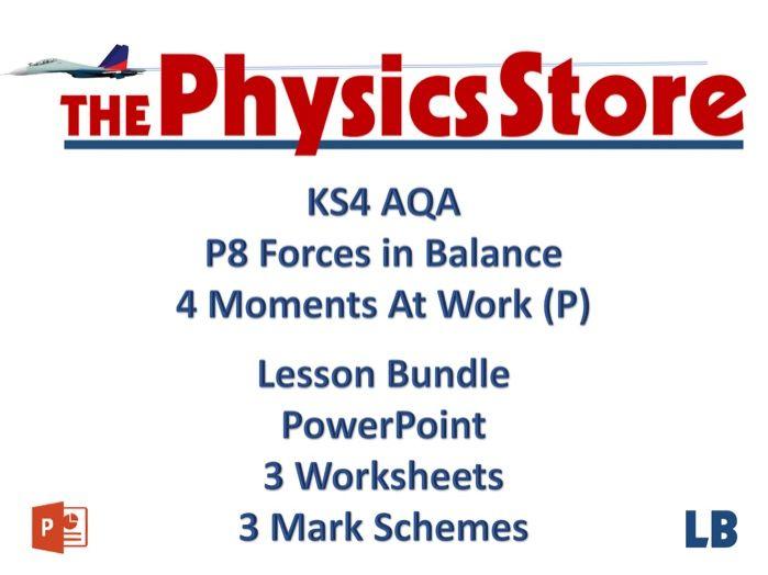 KS4 GCSE Physics AQA P8 4 Moments (P) Lesson Bundle