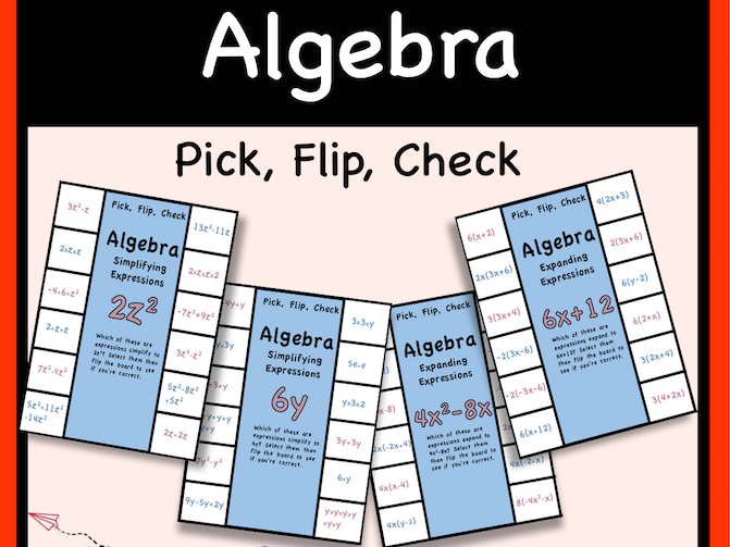 Algebraic Expressions Pick Flip Check Activity - Simplifying and Expanding