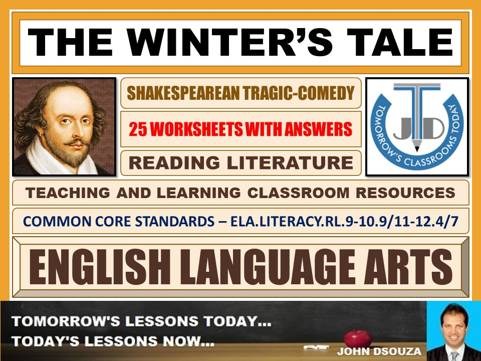 THE WINTER'S TALE - SHAKESPEAREAN TRAGIC-COMEDY - 25 WORKSHEETS WITH ANSWERS