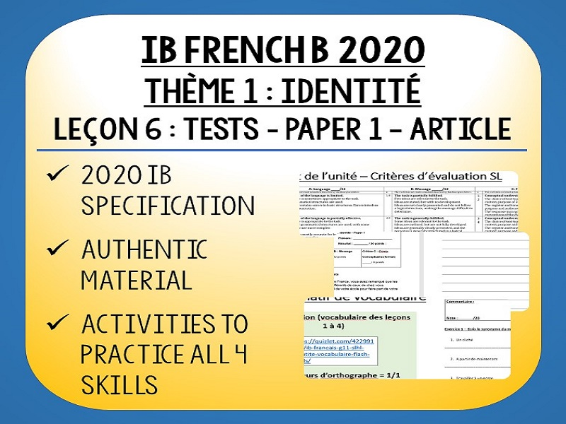 IB FRENCH B 2020 - Identité L6 - Paper 1 & Vocab Test