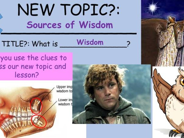 What is a source of wisdom?