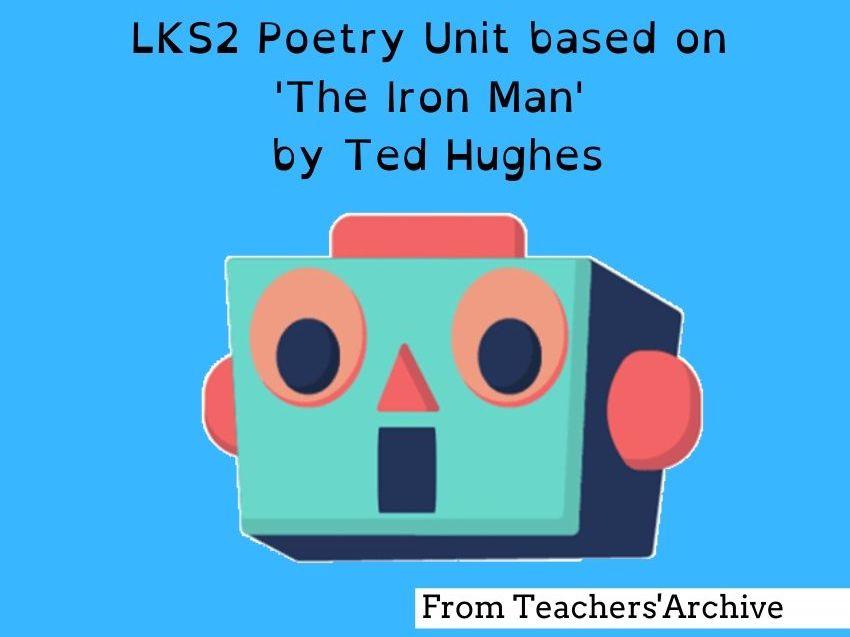 The Iron Man Poetry. LKS2 Literacy Unit. (Week 1 of 6)